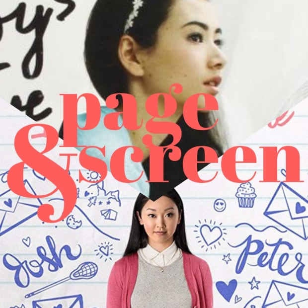 Page & Screen: To All the Boys I've Loved Before